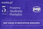 Prasowa Akademia Pieniądza - bezpłatne szkolenie